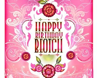 Happy Birthday Beotch