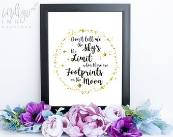 Mom Gift Don't Tell Me the Sky's the Limit When There are Footprints on the Moon Quote | Mothers Day Gift  | Gift for Mom INSTANT DOWNLOAD