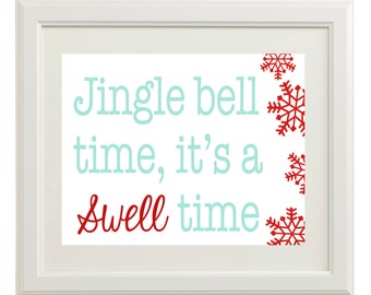 Instant Digital Download - Jingle Bell Time, It's a Swell Time  - Aqua, Blue, Red, White