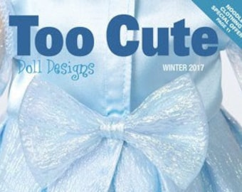 "Too Cute Doll Designs WINTER 2017 - Sewing Patterns for 18"" dolls"