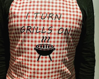 Mens BBQ Apron- I Turn Grills On
