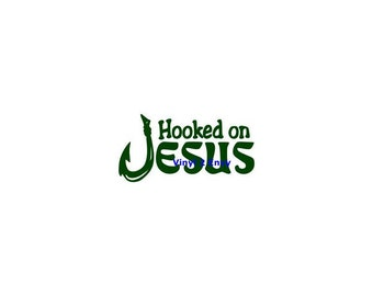 Hooked on Jesus - Car Decal - Vinyl Car Decals, Window Decal, Signage, Laptop Decal, Christian Decal, Jesus Decal