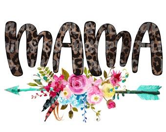 mama, leopard & floral png instant download, mama Design/ designs sublimation