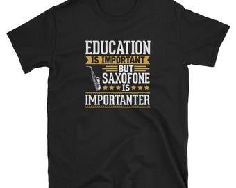 Saxofone Shirt Gift Importanter Tee