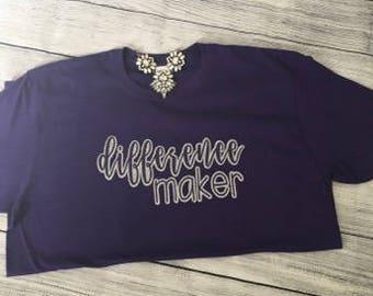 Difference Maker Shirt Teacher Shirt Teacher's Assistant Teacher Mom's Shirt Personalized Shirt Glitter Vinyl School T-Shirt Teacher's Gift