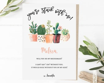 Succulents Funny Bridesmaid Proposal Card, Will you be my bridesmaid Card Funny, Succulent, Maid of Honor Proposal Funny, it would Succ