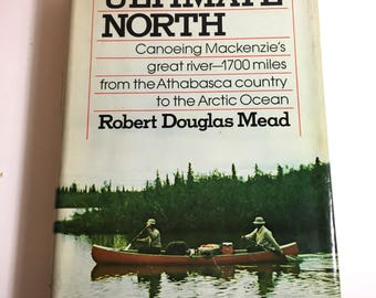Ultimate North, Canoeing Book, Vintage Books, Books