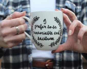 unique coffee mug, funny mug, tea mug, jane austen quote, pride and prejudice quote, cute mug, coffee mug, mugs, calligraphy mug, 12oz mug