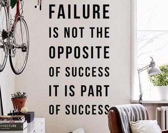 Failure is not the opposite of success it is part of success  - Large Wall Quote Wall Decal Inspirational Wall Letters WAL-2344