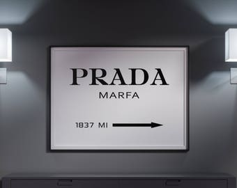 Sale!!! Prada Marfa Print, Prada Poster, Prada Marfa Sign, Fashion Print, Prada Marfa Printable, Typography Black and White