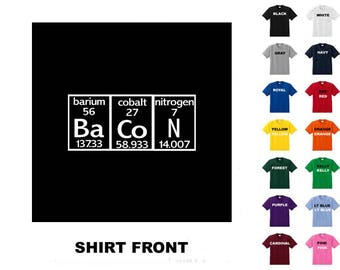 Bacon Periodic Table #11 T-shirt Free Shipping