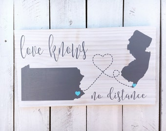 Love Knows No Distance,  Wood Sign, State Sign, Hand Painted, Birthday Gift, Christmas Gift, 12x15, 12x20