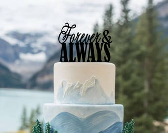 Wedding Cake Topper, Forever and Always Topper, Wedding Cake Decor