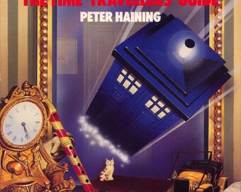 Doctor Who The Time-Travellers' Guide Softcover by Peter Haining