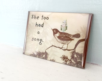 She Too Had A Song Funny Bisque Dolly Claudia Doll Bird Magnet