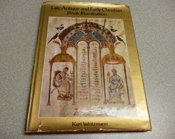 Late Antique and Early Christian Book Illuminations 1st ed. 1st printing 1977
