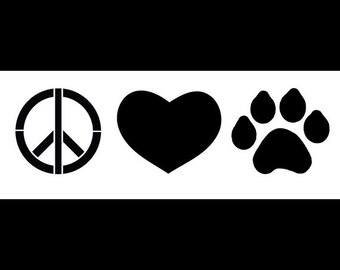 Peace, Love & Paw Prints - Art Stencil - Select Size  - STCL1162 - by StudioR12