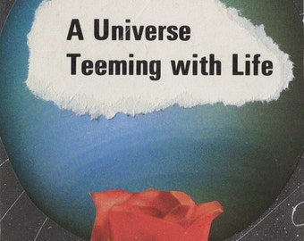 A Universe Teeming with Life- Collage Zine by Savana Ogburn