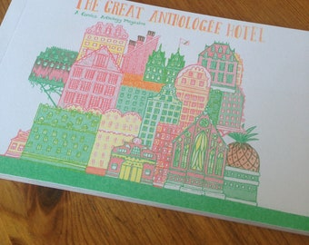 The Great Antholgee Hotel/ Anthology / Zine / Art / Comic / print / book