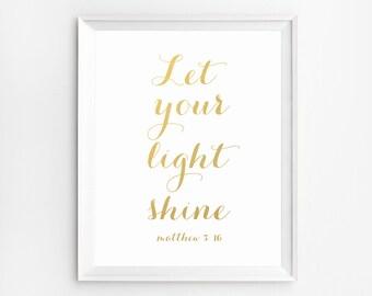 Printable Bible Verses, Let your light shine, Matthew 5:16, Scripture Wall Art Decor, Let your light shine print, Christian Quotes Print