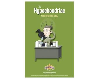 Hypochondriac Poster by Corporate Kingdom®