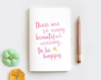 Midori Travelers Notebook & Pencil - There are So Many Beautiful Reasons to Be Happy, Watercolor Style, Stocking Stuffer
