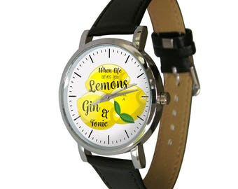 Gin gift - When life gives you lemons, make a Gin & Tonic Wristwatch - humor - gift watch - Unusual gift
