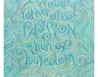 "Vincent van Gogh Print, ""Die of Passion"" Post-Impressionist Art, Motivational Inspirational Quote, Blue Chalkboard Art, 9x13, 13x19, 24x35.5"