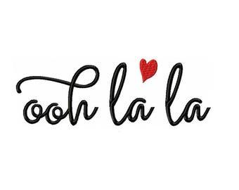 Ooh La La  Machine Embroidery Digital Download