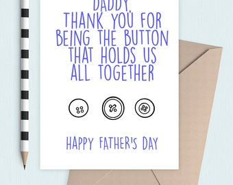 Button that holds everyone together Father's Day card