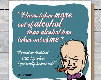 Churchill twisted quote and caricature BIRTHDAY or GREETINGS card