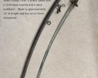 Antique U.S. Civil War Ames Model 1840 Cavalry Saber and iron Scabbard.