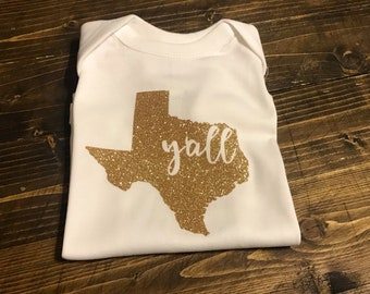 Texas Onsie//Texas Made//Texas Y'all