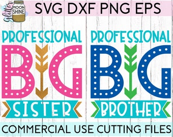 Professional Big Brother & Sister Set svg dxf eps png Files for Cutting Machines Cameo Cricut, New Baby Announcement, Cute, Boys, Girls SVG