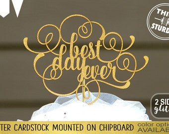 best day ever cake topper, wedding cake topper, Gold Glitter party decorations, cake topper, cursive topper