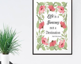 Ralph Waldo Emerson, Life is a Journey Not a Destination, Ralph Waldo Emerson Printable Wall Art, Instant Download Ralph Waldo Emerson Quote