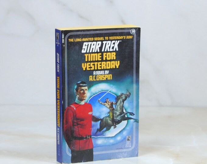 Vintage Star Trek Book, Time For Yesterday, Paperback, 1988, Original Series, 303 Pages, A.C. Crispin, Guardian Of Forever, Starfleet, Kirk