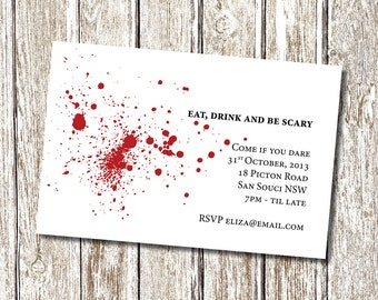 Halloween Blood Spatter Invitation - Printable and personalised.