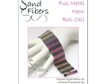 Peyote Pattern - Full Metal Neon Roll Call Peyote Cuff / Bracelet  - A Sand Fibers For Personal and Commercial Use PDF Pattern