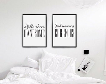 Hello There Handsome, Good Morning Gorgeous, Bedroom Art, Bedroom Print, Wall Art, Wall Decor, Wall Prints, Set Of 2 Bedroom Prints.