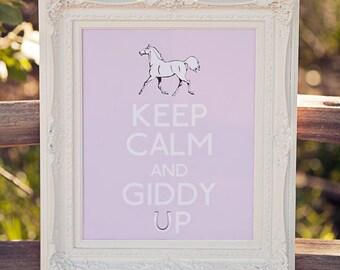 Keep Calm and Giddy Up Poster- Printable