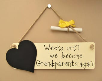 Grandparents Baby Countdown Chalkboard Plaque - Weeks until we become Grandparents again. Baby announcement.
