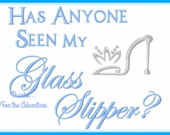 Has Anyone Seen My Glass Slipper? Princess Cinderella Sketch Digital Embroidery Machine Design File 5x7 6x10