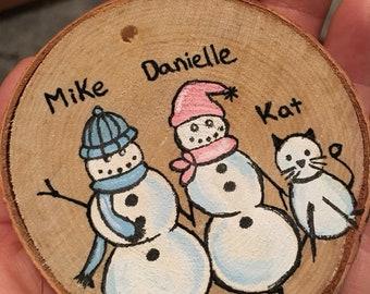 Custom snowman family ornament. hand painted snowman family ornament, snowman wood slice ornament