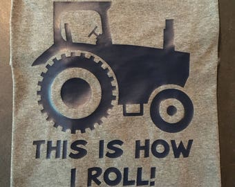 This Is How I Roll: TRACTOR