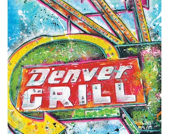 Denver Grill - Neon Sign - 12 x 18 High Quality Art Print