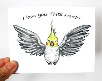 Cockatiel Card, Anniversary Card, Valentines Day, Blank Card, I Love You, Pet Bird Art, Mothers Day, Fathers Day, Customized Card