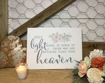 Wedding Memorial Sign- Heaven Wedding Sign