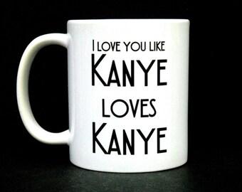funny mugs for women, funny mugs for her, funny mug for women, funny mug for women, kanye mug, funny coffee mug for her, coffee mug, coffee