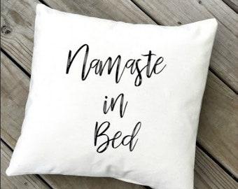 Namaste in bed Pillow Cover  Calligraphy Pillow  Farmhouse Decor  Farmhouse Pillow  Word Art Pillow